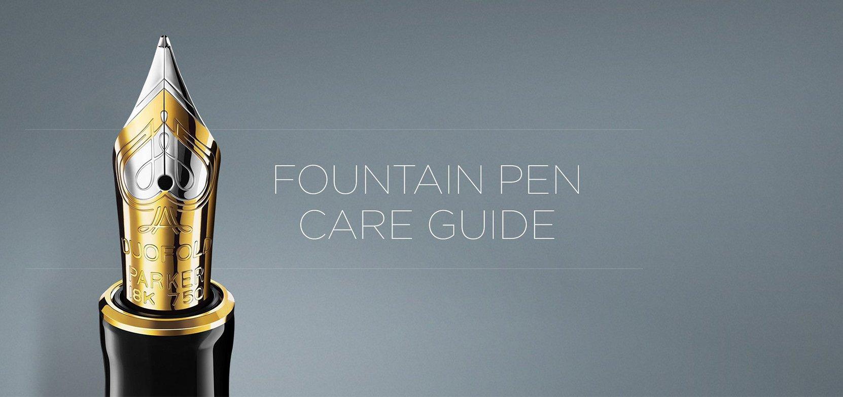 Fountain Pen Care Guide